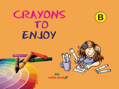 Crayons to Enjoy - B