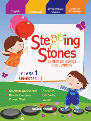 Stepping Stones - 1 (Semester 1)
