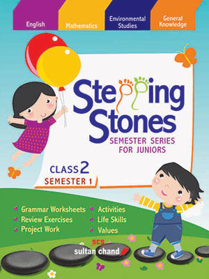 Stepping Stones - 2 (Semester 1)