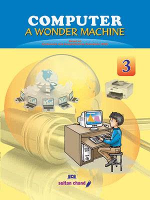 Computer: A Wonder Machine - 3