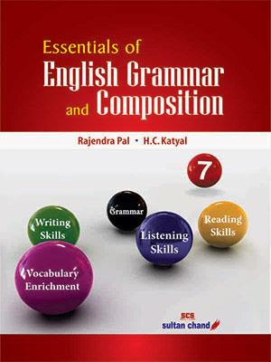 Essentials of English Grammar & Composition (New) - 7