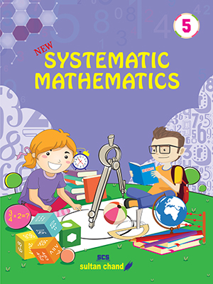 Systematic Mathematics - 5