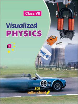 Visualized Physics - 7