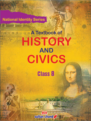 A Textbook of History & Civics - 8