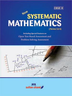 Systematic Mathematics - CBSE IX