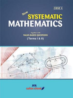 Systematic Mathematics - X