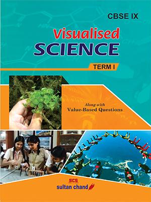 Visualised Science – IX (Term I)
