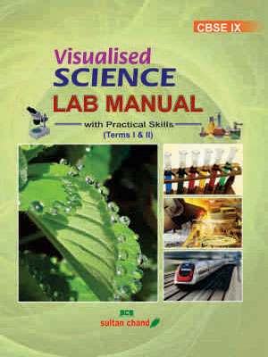 Visualised Science Lab Manual - IX