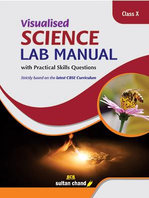 Visualised Science Lab Manual - X