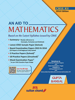 An Aid to Mathematics - XII
