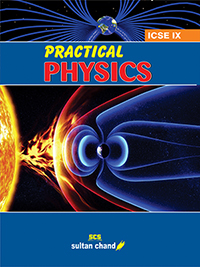 Practical Physics - IX