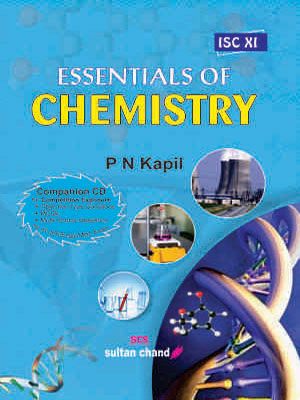 Essentials of Chemistry - XI