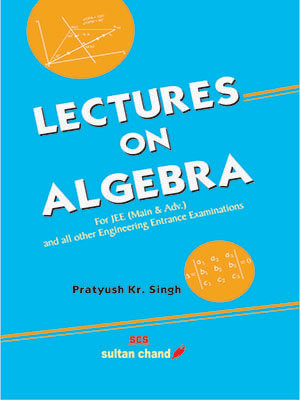 Lectures on Algebra