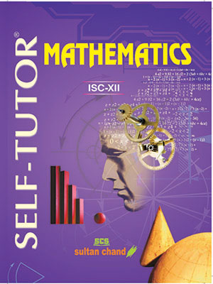 Self-Tutor Mathematic - ISC XII