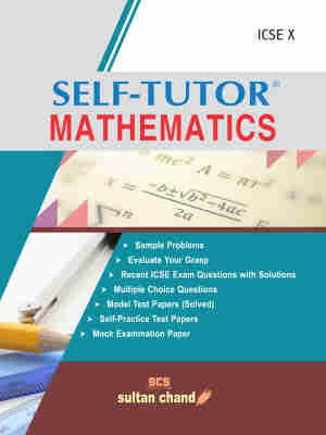 Self-Tutor Mathematics - ICSE X