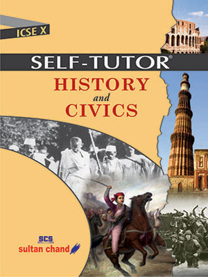 Self-Tutor History & Civics - ICSE X
