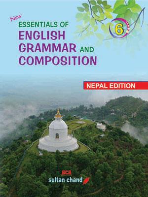 Essentials of English Grammar & Composition - 6 (NE)