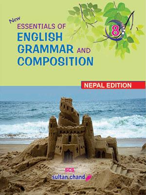 Essentials of English Grammar & Composition - 8 (NE)