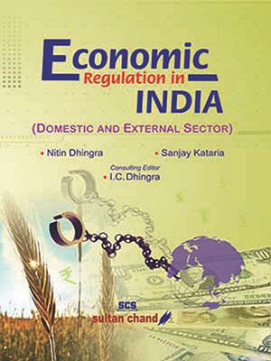 Economic Regulation in India B.Com (Prog.)