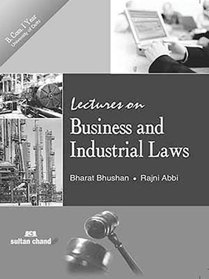 Lectures on Business & Industrial Laws