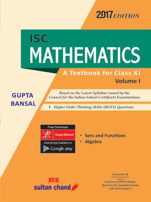 ISC Mathematics - Class XI (Volume I)