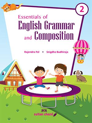Essentials of English Grammar & Composition (New) - 2