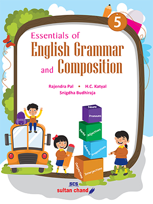Essentials of English Grammar & Composition (New) - 5