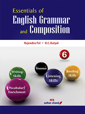 Essentials of English Grammar & Composition (New) - 6