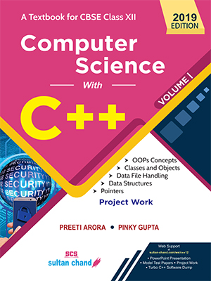 Computer Science With C++ - A Textbook for CBSE Class XII (Vol. I)