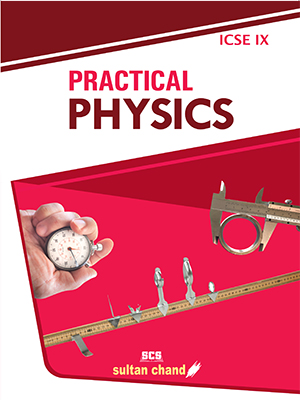 Practical Physics - IX