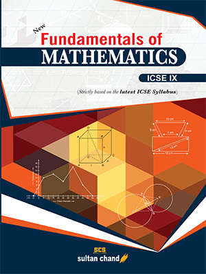 Fundamentals of Mathematics - ICSE IX