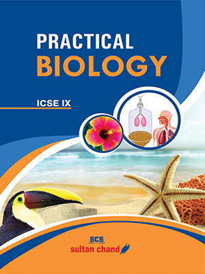 Practical Biology - IX