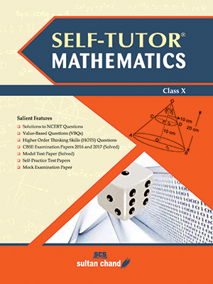 Self-Tutor Mathematics - CBSE X