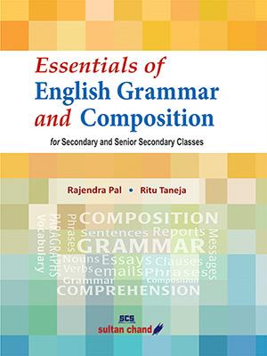 Essentials of English Grammar & Composition - Sec. & Sr. Sec.