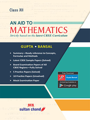An Aid to Mathematics - CBSE XII