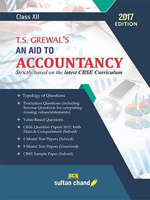 T.S. Grewal's An Aid to Accountancy - CBSE XII