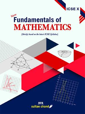 Fundamentals of Mathematics - ICSE X
