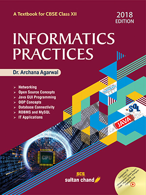 Informatics Practices - A Textbook for CBSE Class XII