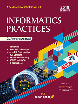 Informatics Practices: Textbook for CBSE Class XII