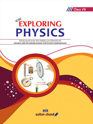 Exploring Physics - ICSE 7
