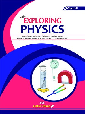 Exploring Physics - ICSE 7