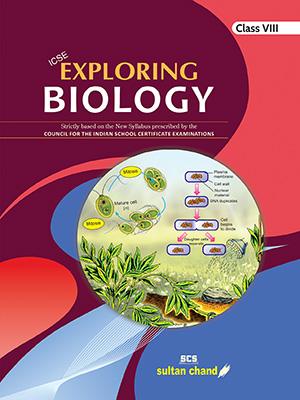 Exploring Biology - ICSE 8