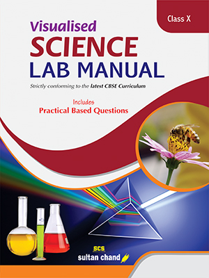 Visualised Science Lab Manual - X