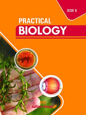 Practical Biology - X