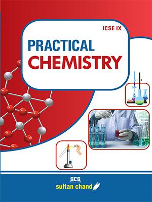Practical Chemistry - IX