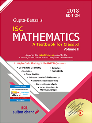 Gupta-Bansal's ISC Mathematics - Class XI (Volume II)