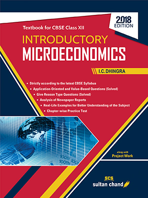 Introductory Microeconomics - A Textbook for CBSE Class XII