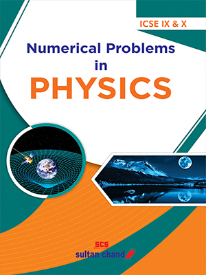 Numerical Problems in Physics - IX & X