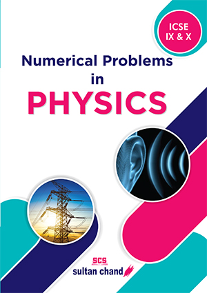 Numerical Problems in Physics - IX & X