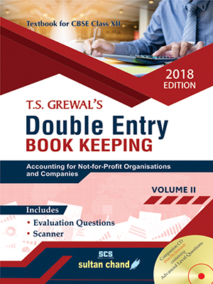 T.S. Grewal's Double Entry Book Keeping - CBSE XII (Vol. 2: Accounting for Not-for-Profit Organisations and Companies) (E)